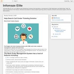 Infomaze Elite: Help Desk & Call Center Ticketing Solution