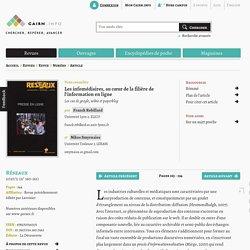 Les infomédiaires, au cœur de la filière de l'information en ligne