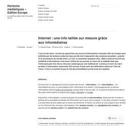 Internet : une info taillée sur mesure grâce aux infomédiaires