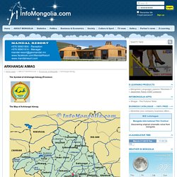 Arkhangai Aimag : InfoMongolia.com : News and information about Mongolia, Mongolian language lessons