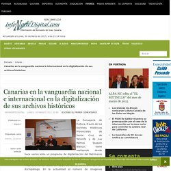 Infonortedigital.com - Canarias en la vanguardia nacional e internacional en la digitalización de sus archivos históricos