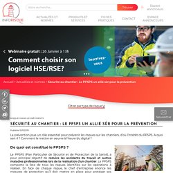 Inforisque - Sécurité au chantier : Le PPSPS un allié sûr pour la prévention