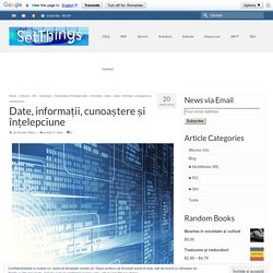 Date, informații, cunoaștere și înțelepciune - SetThings