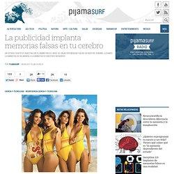 La publicidad implanta memorias falsas en tu cerebro « Pijamasurf - Noticias e Información alternativa