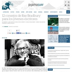 12 consejos de Ray Bradbury para los j?venes escritores