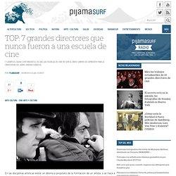 TOP: 7 grandes directores que nunca fueron a una escuela de cine « Pijamasurf - Noticias e Información alternativa