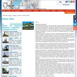 Chiloe, informacion de iglesias, atractivos y hoteles