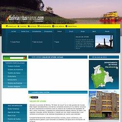POTOSÍ, SALAR DE UYUNI. Guía de Turismo en SALAR DE UYUNI Bolivia. Directorio de Turismo de Bolivia. Información turística de POTOSÍ, SALAR DE UYUNI, Bolivia - www.boliviaentusmanos.com