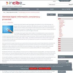 Identidad digital: información, consciencia y privacidad
