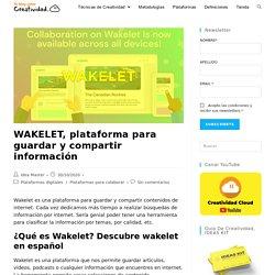WAKELET, plataforma para guardar y compartir información · Creatividad