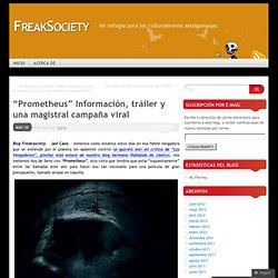 """""""Prometheus"""" Información, tráiler y una magistral campaña viral"""