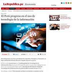 El Perú progresa en el uso de tecnología de la información