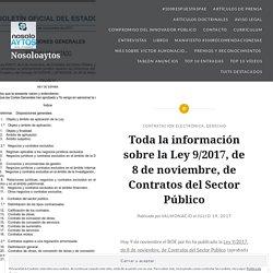 Toda la información sobre la Ley 9/2017, de 8 de noviembre, de Contratos del Sector Público – Nosoloaytos