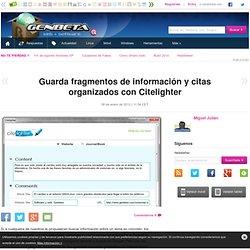 Guarda fragmentos de información y citas organizados con Citelighter
