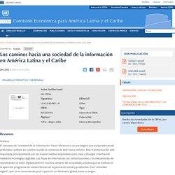 Los caminos hacia una sociedad de la información en América Latina y el Caribe