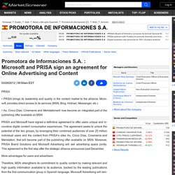 Promotora de Informaciones S.A. : Microsoft and PRISA sign an agreement for Online Advertising and Content
