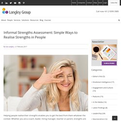 Informal Strengths Assessment: Simple Ways to Realise Strengths in People