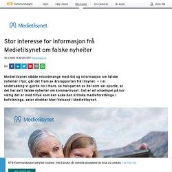 Stor interesse for informasjon frå Medietilsynet om falske nyheiter