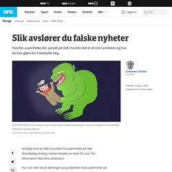 Informasjonskrig: Hvordan beskytte seg mot usannheter – NRK Norge – Oversikt ...