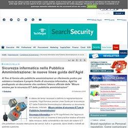 Sicurezza informatica nella Pubblica Amministrazione: le nuove linee guida dell'Agid