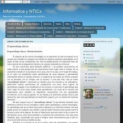Informatica y NTICx: El aprendizaje ubicuo