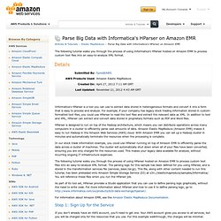 Parse Big Data with Informatica's HParser on Amazon EMR : Articles & Tutorials