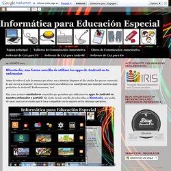 Informática para Educación Especial: Bluestacks, una forma sencilla de utilizar las apps de Android en tu ordenador.