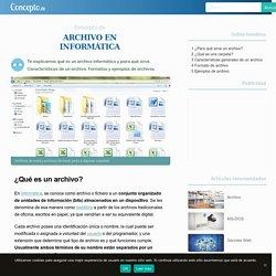 Archivo en Informática - Concepto, características y formato