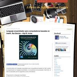 Lenguaje ensamblador para computadoras basadas en Intel®, 5ta Edición – Kip R. Irvine