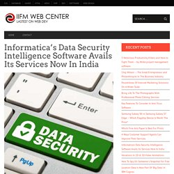Informatica's Data Security Intelligence Software Avails Its Services Now In India