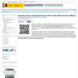 Informática móvil y realidad aumentada: uso de los códigos QR en educación