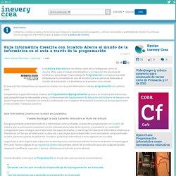 Guía Informática Creativa con Scratch: Acerca el mundo de la informática en el aula a través de la programación - Inevery Crea