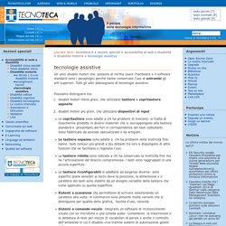 Portale delle tecnologie informatiche - Tecnoteca.it - divulgazione - tecnologie assistive