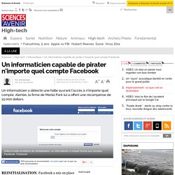 Un informaticien capable de pirater n'importe quel compte Facebook
