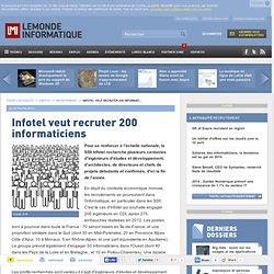 Infotel veut recruter 200 informaticiens