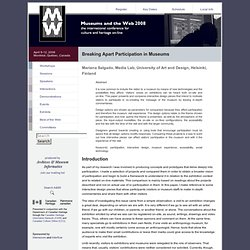 Museums and the Web 2008: Paper: Salgado, M., Breaking Apart Participation in Museums