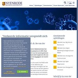 Nijenrode.nl 'Verkeerde informatie verspreidt zich als een virus'