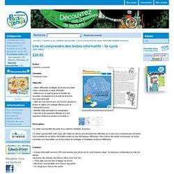 Lire et comprendre des textes informatifs Habiletés de lecture - Matériel reproductible