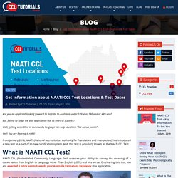 Stay informed about the NAATI CCL Dates and test locations