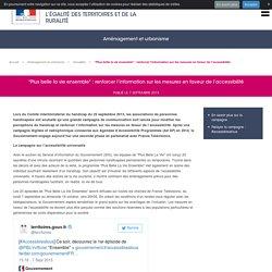 """""""Plus belle la vie ensemble"""" : renforcer l'information sur les mesures en faveur de l'accessibilité"""
