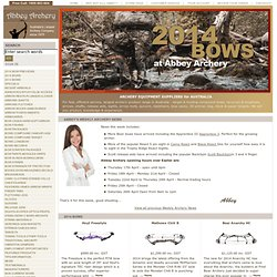 Archery Equipment, Information & Supplies - 2012 Bows, Arrows, Accessories: Abbey Archery Australia