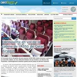 Découverte en vol de la cabine de l'A350 de Qatar Airways