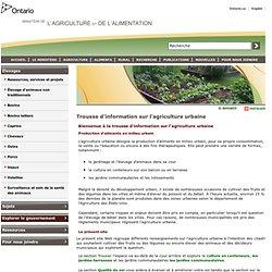 OMAFRA 28/01/11 Trousse d'information sur l'agriculture urbaine