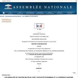 ASSEMBLEE NATIONALE 22/06/16 RAPPORT D'INFORMATION DÉPOSÉ en application de l'article 145 du Règlement PAR LA COMMISSION DES FINANCES, DE L'ÉCONOMIE GÉNÉRALE ET DU CONTRÔLE BUDGÉTAIRE en conclusion des travaux d'une mission d'information sur la taxation d