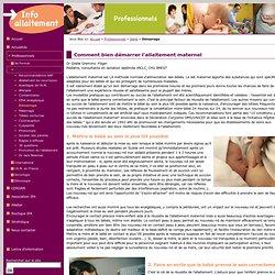 IPA Information pour l'Allaitement - Comment bien démarrer l'allaitement maternel