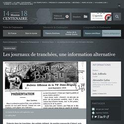 Les journaux de tranchées, une information alternative