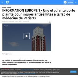 INFORMATION EUROPE 1 - Une étudiante porte plainte pour injures antisémites à la fac de médecine de Paris 13