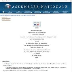 N°1132 - Rapport d'information de M. Marc Bernier déposé en application de l'article 145 du règlement, par la commission des affaires culturelles, familiales et sociales, en conclusion des travaux d'une mission d'information sur l'offre de soins sur l'en