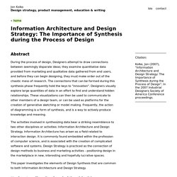 Jon Kolko » Information Architecture and Design Strategy: The Importance of Synthesis during the Process of Design