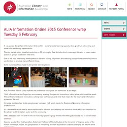 ALIA Information Online 2015 Conference wrap Tuesday 3 February